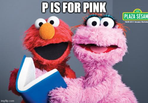 P IS FOR PINK